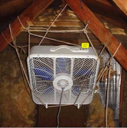 "The ad listed the house with a ""whole house attic fan"". Professionally installed no doubt."